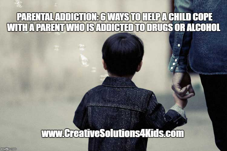 parental-addiction-6-ways-to-help-a-child-cope