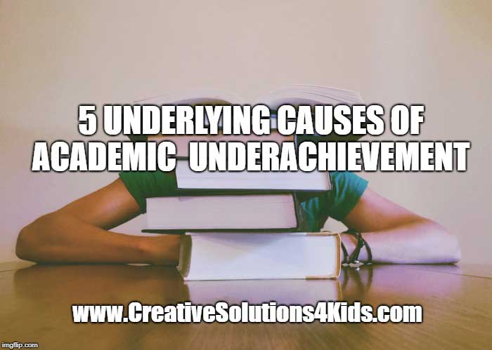 5 Underlying Causes of Academic Underachievement
